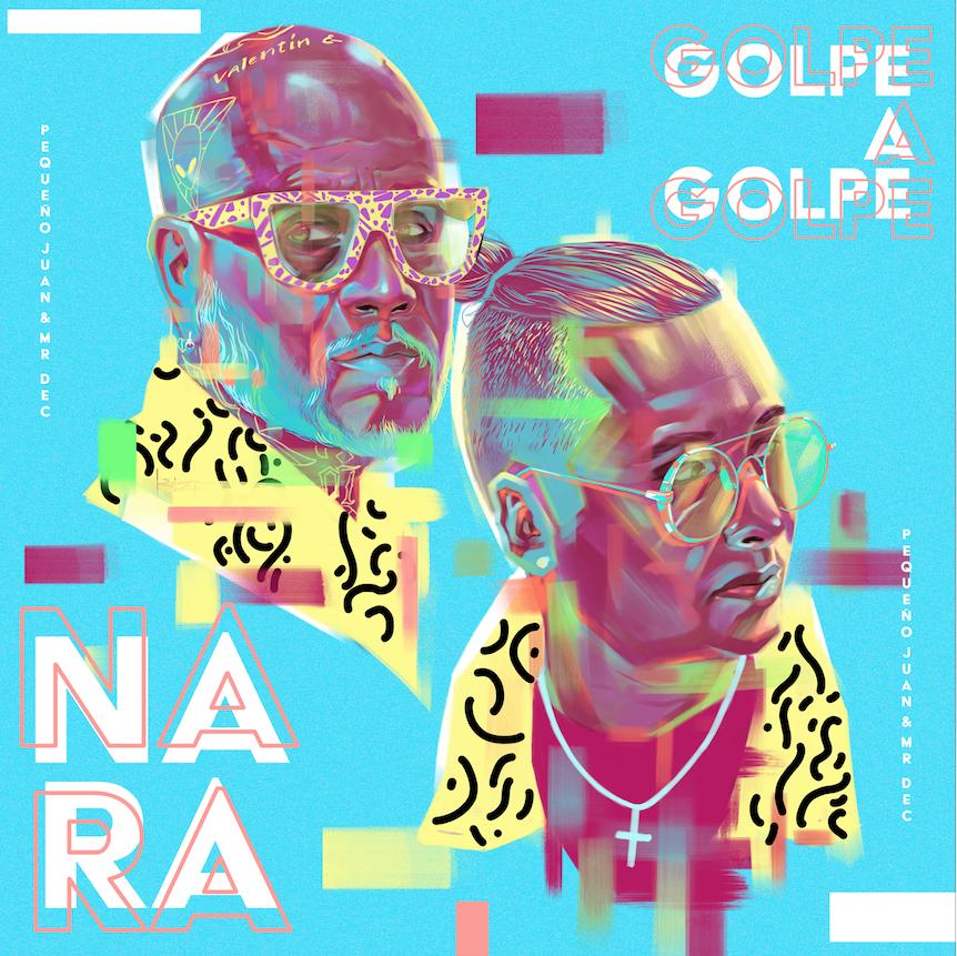 """Golpe a Golpe prende la fiesta en el mundo con """"Nara"""""""